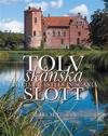 Tolv skånska slott = Twelve castles in Scania