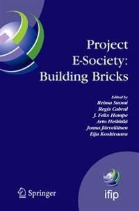 Project E-Society: Building Bricks