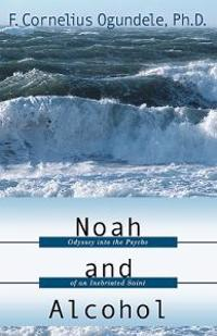 Noah and Alcohol