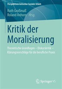 Kritik Der Moralisierung