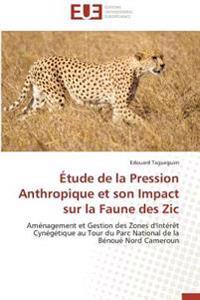 Étude de la Pression Anthropique et son Impact sur la Faune des Zic