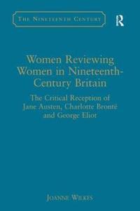 Women Reviewing Women in Nineteenth-Century Britain