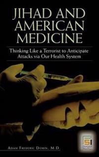 Jihad and American Medicine