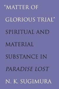 """""""Matter of Glorious Trial"""""""