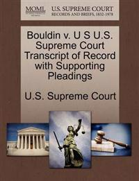 Bouldin V. U S U.S. Supreme Court Transcript of Record with Supporting Pleadings