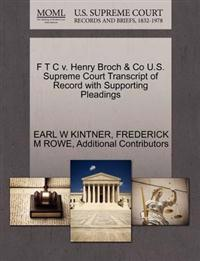 F T C V. Henry Broch & Co U.S. Supreme Court Transcript of Record with Supporting Pleadings