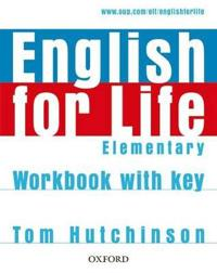 English for Life: Elementary: Workbook with Key