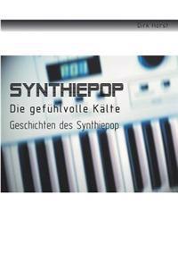 Synthiepop - Die Gef Hlvolle K Lte