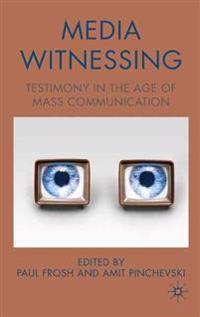 Media Witnessing