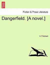 Dangerfield. [A Novel.] Vol. II.