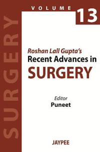 Roshan Lall Gupta's Recent Advances in Surgery - 13
