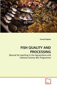 Fish Quality and Processing