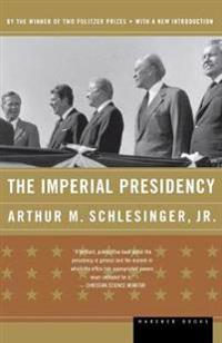 The Imperial Presidency