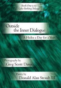 Outside the Inner Dialogue