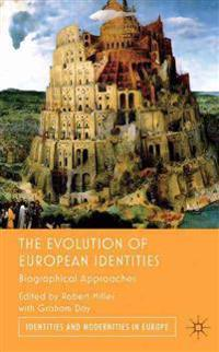 The Evolution of European Identities