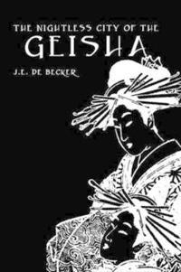 The Nightless City of the Geisha