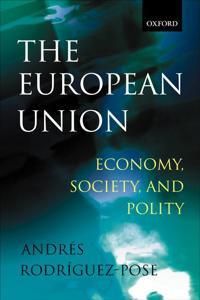The European Union: Economy, Society, and Polity