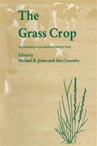 The Grass Crop