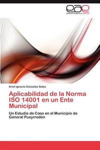 Aplicabilidad de La Norma ISO 14001 En Un Ente Municipal