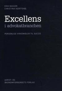 Excellens i advokatbranchen - personlige virkemidler til succes