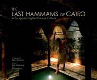 The Last Hammams of Cairo