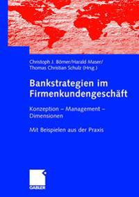 Bankstrategien Im Firmenkundengesch ft