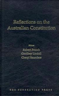 Reflections on the Australian Constitution