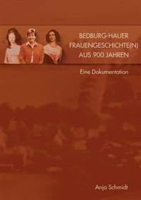Bedburg Hauer Frauengeschichte N Aus 900 Jahren