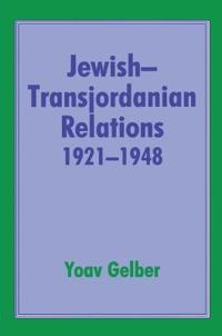 Jewish-Transjordanian Relations 1921-48