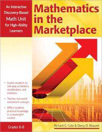 Mathematics in the Marketplace: An Interactive Discover-Based Mathematics Unit for High-Ability Learners