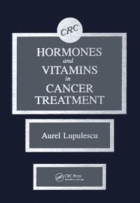 Hormones and Vitamins in Cancer Treatment