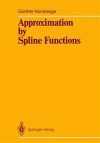 Approximation by Spline Functions