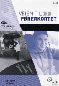 Veien til førerkortet; arbeidsbok klasse B