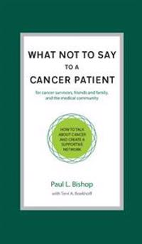 What Not to Say to a Cancer Patient