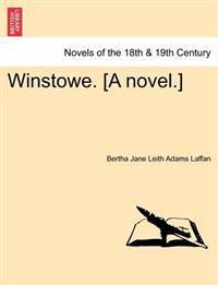 Winstowe. [A Novel.]