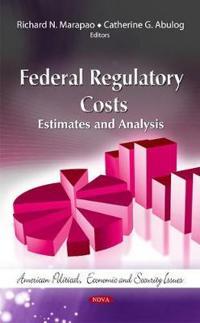 Federal Regulatory Costs