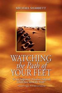 Watching the Path of Your Feet