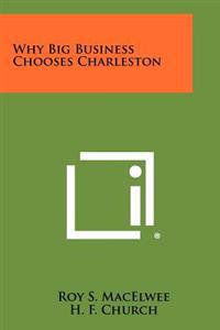 Why Big Business Chooses Charleston