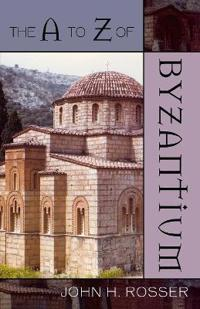 The A to Z of Byzantium