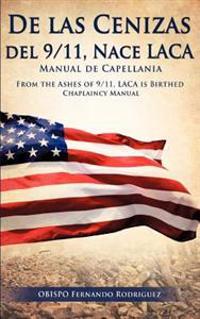 de Las Cenizas de 9/11, Nace Laca Manual de Capellania