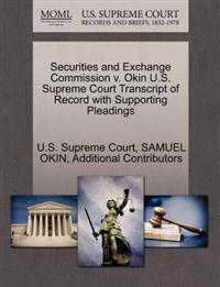 Securities and Exchange Commission V. Okin U.S. Supreme Court Transcript of Record with Supporting Pleadings