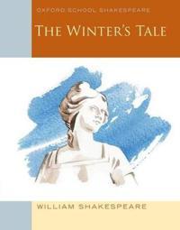 Oxford school shakespeare: the winters tale
