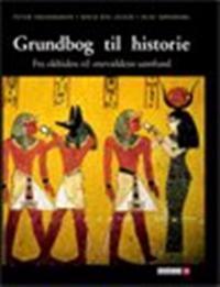 Grundbog til historie-Fra oldtiden til enevældens tidsalder