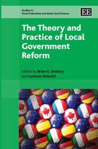 The Theory and Practice of Local Government Reform