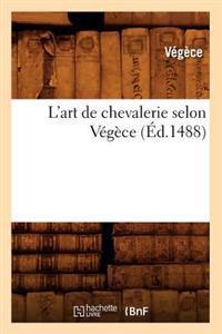 L'Art de Chevalerie Selon Vegece (Ed.1488)