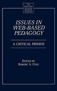 Issues in Web-Based Pedagogy