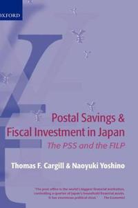 Postal Savings System and Fiscal Investment in Japan