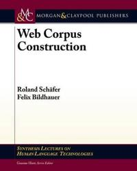 Web Corpus Construction