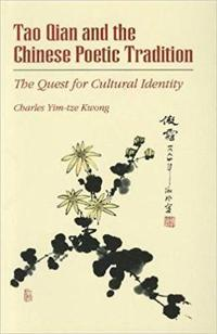 Tao Qian and the Chinese Poetic Tradition