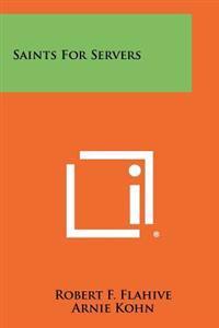 Saints for Servers